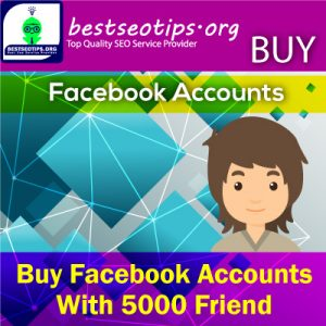 Buy Facebook Accounts With 5000 Friend