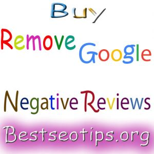 Buy Remove Negative Google Reviews From Google