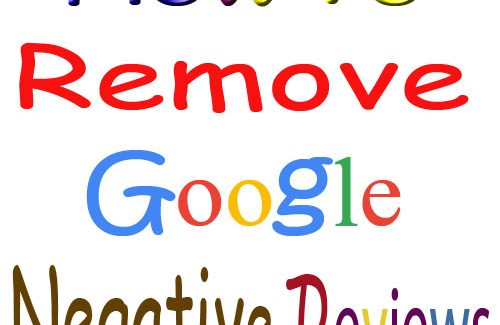 How-to-remove-negative-Google-Reviews